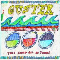 Guster - This Could All Be Yours