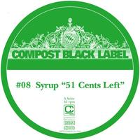 Syrup - Compost Black Label #8