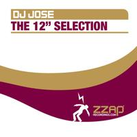 "DJ Jose - The 12"" Selection"