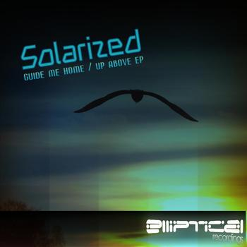 Solarized - Guide Me Home / Up Above EP