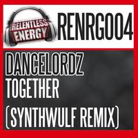 Dancelordz - Together (SythWulf Remix)