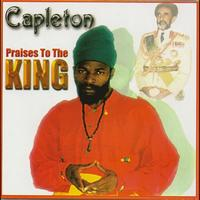 Capleton - Praises to the King
