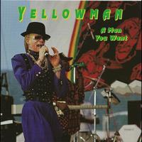 Yellow Man - A Man You Want