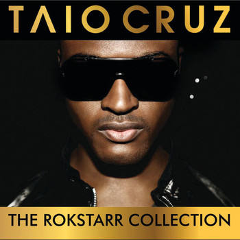 Taio Cruz - The Rokstarr Hits Collection