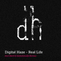 Digital Haze - Real Life