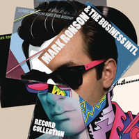 Mark Ronson & The Business Intl - Record Collection (Explicit)