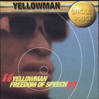 Yellowman - Freedom of Speech