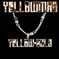 Yellowman - Yellow Gold