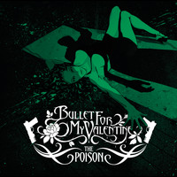 Bullet For My Valentine - The Poison (Deluxe Version) (Explicit)