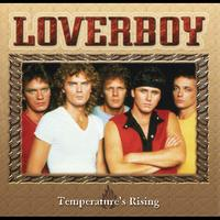 Loverboy - Temperature's Rising