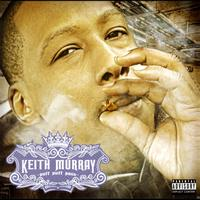 Keith Murray - Puff Puff Pass (Explicit)