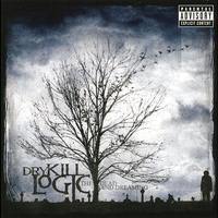 Dry Kill Logic - The Dead And Dreaming (Explicit)