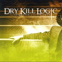 Dry Kill Logic - Of Vengeance And Violence