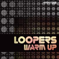 Loopers - Warm Up EP