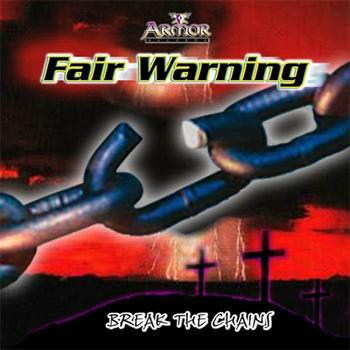 Fair Warning - Break The Chains
