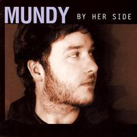 Mundy - By Her Side Single