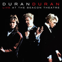 Duran Duran - Live At The Beacon Theatre [NYC, 31st August 1987]