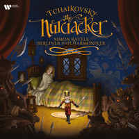 Sir Simon Rattle/Berliner Philharmoniker - Tchaikovsky: The Nutcracker (Standard Version)