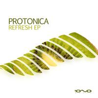 Protonica - Refresh E.P.