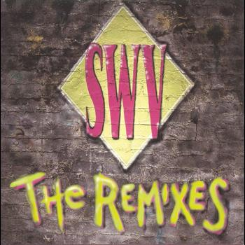 SWV - The Remixes