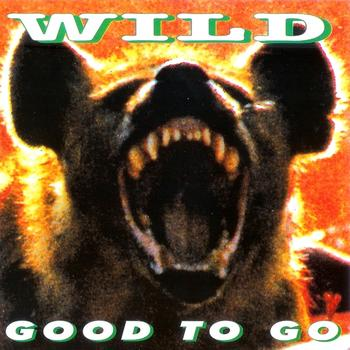 Wild - Good To Go