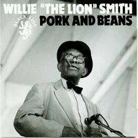 Willie 'The Lion' Smith - Pork And Beans