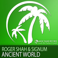 Roger Shah & Signum - Ancient World