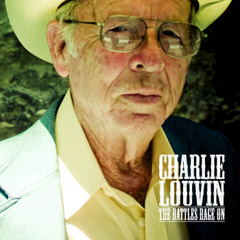 Charlie Louvin - The Battles Rage On