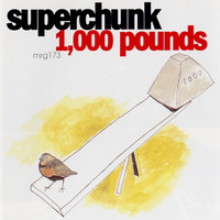 Superchunk - 1,000 Pounds