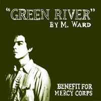M. Ward - Green River