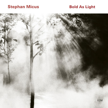 Stephan Micus - Bold As Light