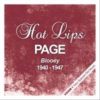 Hot Lips Page - Blooey (1940 - 1947)