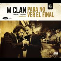 M-Clan - Para no ver el final (Deluxe edition)