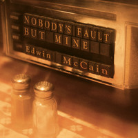 Edwin McCain - Nobody's Fault But Mine