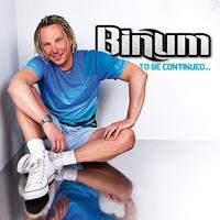 Binum - To Be Continued ...