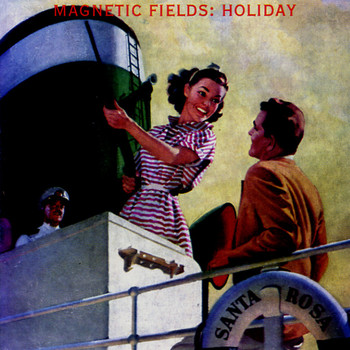 The Magnetic Fields - Holiday