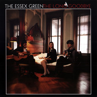 The Essex Green - The Long Goodbye