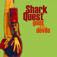 Shark Quest - Gods and Devils