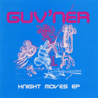 Guv'ner - Knight Moves