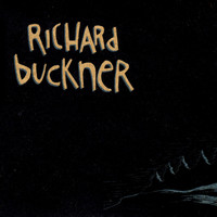 Richard Buckner - The Hill