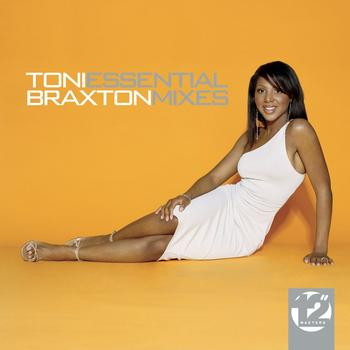 "Toni Braxton - 12"" Masters - The Essential Mixes"
