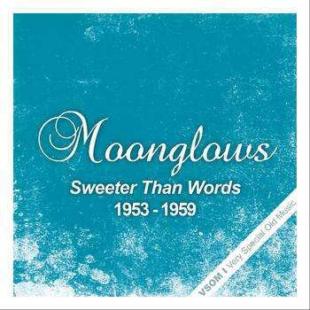Moonglows - Sweeter Than Words