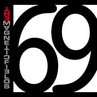 The Magnetic Fields - 69 Love Songs