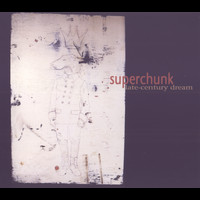 Superchunk - Late-Century Dream