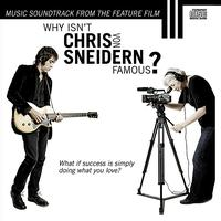 Chris von Sneidern - Why Isn't Chris von Sneidern Famous? (Movie Soundtrack)