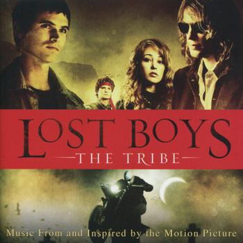 Various Artists - Lost Boys: The Tribe - Original Motion Picture Soundtrack