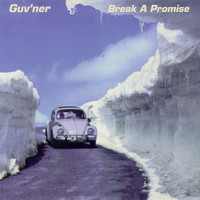 Guv'ner - Break a Promise