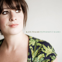 Kate Walsh - Peppermint Radio
