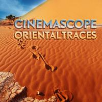 Cinemascope - Oriental Traces