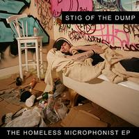 Stig Of The Dump - The Homeless Microphonist EP